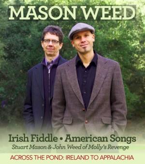 Stuart Mason & John Weed - Ireland to Appalachia @ Lisa's house in Monroe Oregon   Contact   Nevada   United States